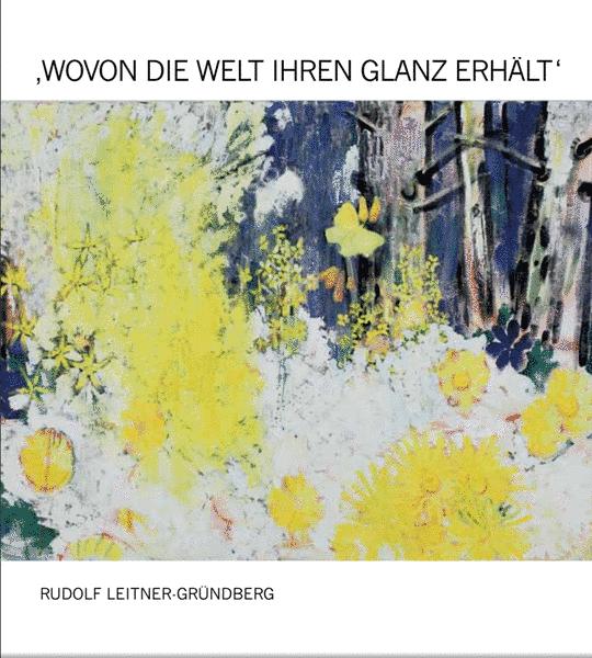 RUDOLF LEITNER – GRÜNDBERG